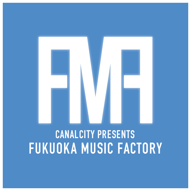 CANAL CITY PRESENTS FUKUOKA MUSIC FACTORY
